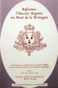 Réformer l'ancien régime au bout de la Bretagne